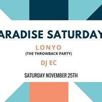 Paradise Saturdays Lonyo  DJ EC