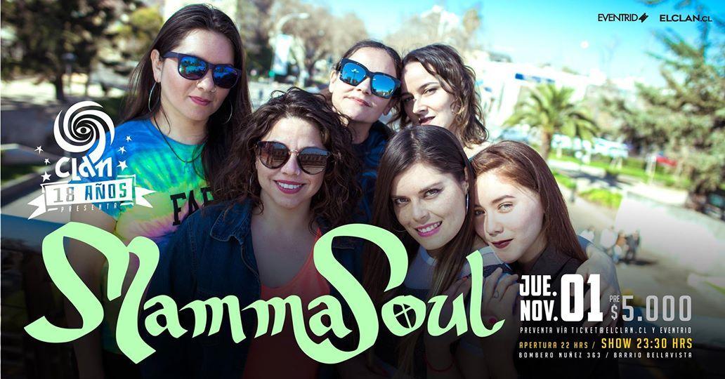 Clan 18 aos presenta Mamma Soul