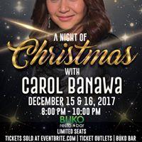 A Night of Christmas with Carol Banawa