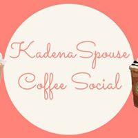 Kadena Spouse Coffee Social