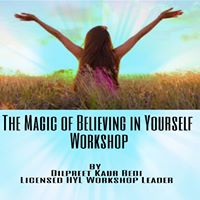 The Magic Of Believing In Yourself Workshop