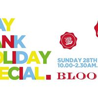 Bloo 88 May Bank Holiday Spectacular  Free ENTRY