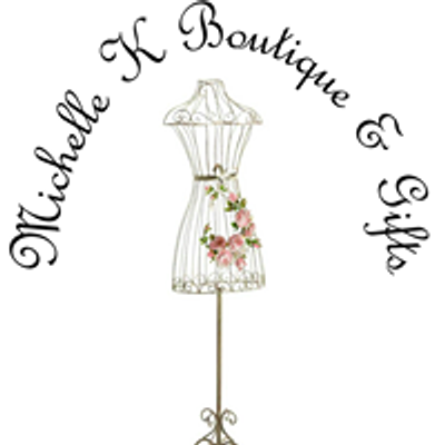 Michelle K Boutique & Gifts