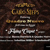 Cairo Steps and Quadro Nuevo in Flying Carpet Project
