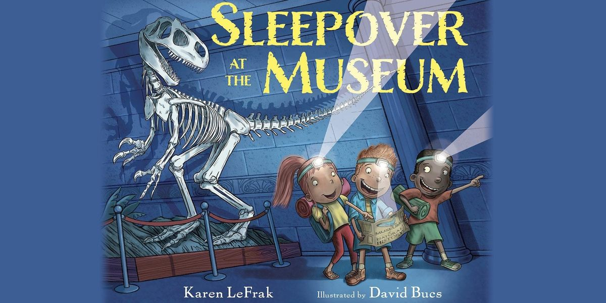 Sleepover at The Museum- Fourth Floor (Obstructed view)
