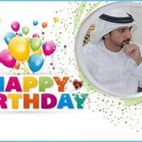 Happy Birsthday His Higness Sheikh Hamdan May Allah Bless you