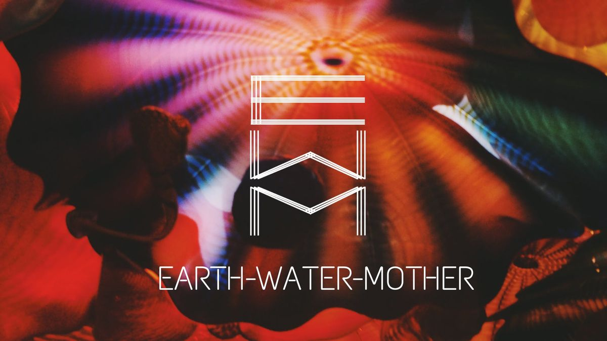 Earth-Water-Mother Single Release Party