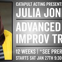 Advanced Improv Troupe with Julia Jones 12 Week Course