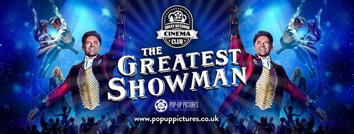 Outdoor Cinema Bury St Edmunds - The Greatest Showman