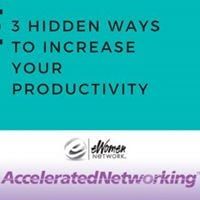 3 Hidden Ways to Increase Your Productivity