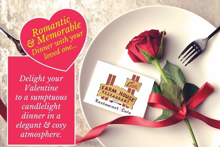 Valentines Day Special At Farm House Restaurant Lounge Ahmedabad