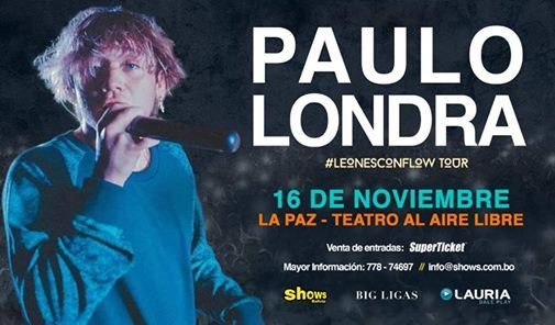 Paulo Londra en La Paz