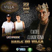 Baile Do Villa CACIFE CLANDESTINO