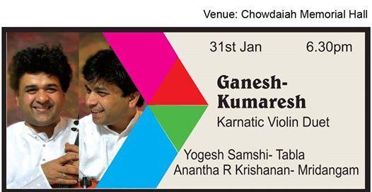 Ganesh-Kumaresh (Karnatic Violin Duet)