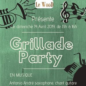 Grillade Party du dimanche 14 avril