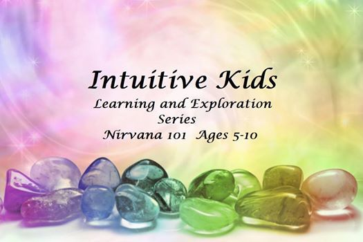 Intuitive Kids Learning and Exploration Series - Nirvana 101