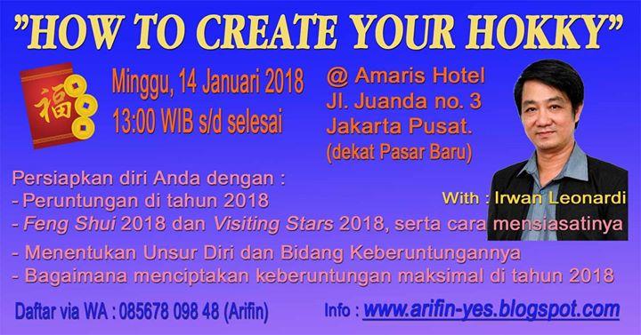 Seminar How to Create Your Hokky Jakarta Minggu 14 Januari