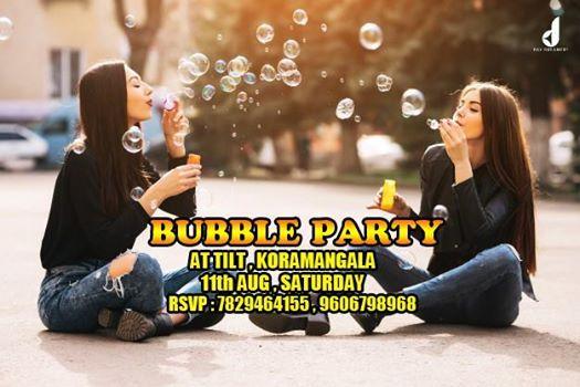 Bubble Theme Party At Tilt  Koramangala