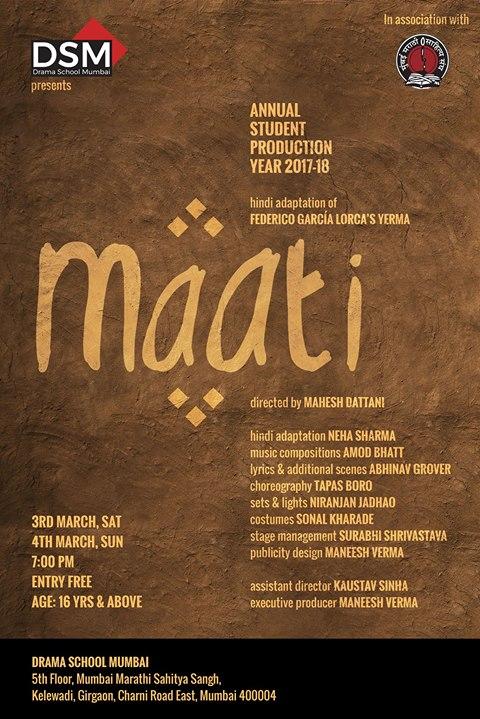 Maati at Rangashankara A Hindi adaptation of Lorcas Yerma