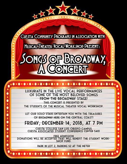 Songs of Broadway, A Concert! at Cuesta CollegeHighway 1, San Luis