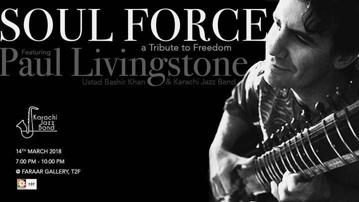 Soul Force a Tribute to Freedom by Paul Livingstone & Friends