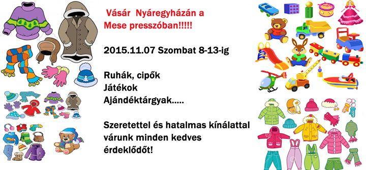 156d71122d Játék, gyerek és felnőtt ruhavásár vásár !!!!!!!!!!!!!! at Mese Presszó,  Nyáregyháza