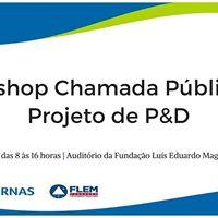 Workshop Chamada Pblica de Projeto de P&ampD