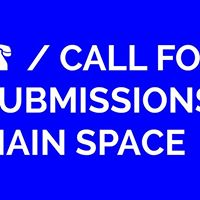 Call for Submissions  Main Space