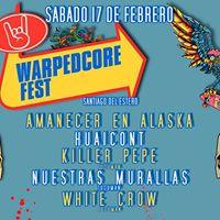 WarpedCore Fest - 17 de Febrero - Sgo Del Estero
