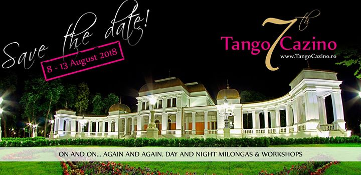 Tango Cazino 7th edition 8-13 august 2018