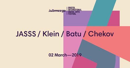 Curated by Batu (JASSS Batu Klein Chekov) - Submerge Nights 1