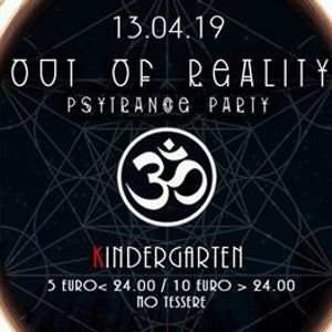 Out of Reality  Psytrance party  - 5 Euro prima delle 24.00
