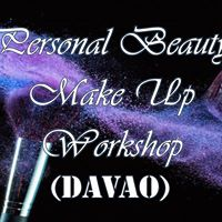 Personal Beauty Make Up Workshop DAVAO