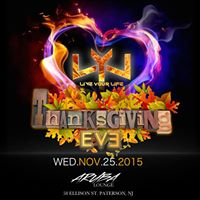LIVE YOUR LIFE ThanksGiving Eve