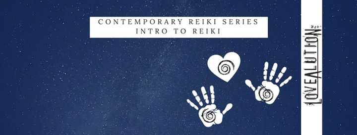 Intro to Reiki - Contemporary Reiki Series