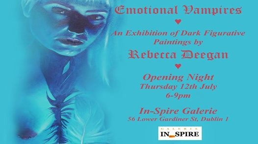 Emotional Vampires - exhibition by Rebecca Deegan