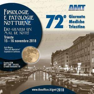 72 Giornate Mediche Triestine - Fisiologie e patologie notturne