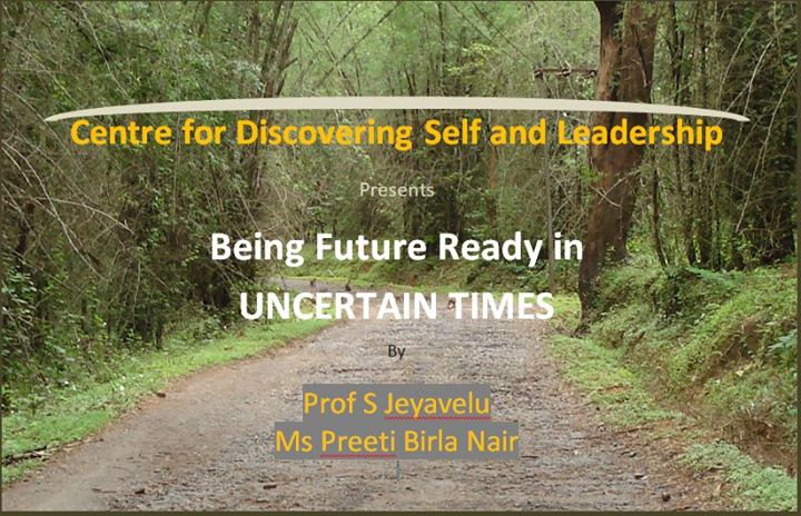 Being Future Ready in Uncertain Times