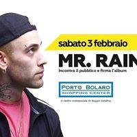 Mr. Rain a Porto Bolaro