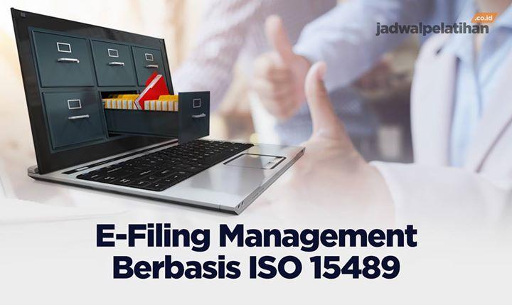 Pelatihan E-Filing Management Berbasis ISO 15489