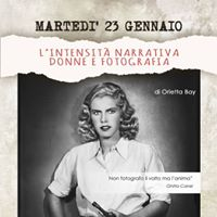 Lintensit narrativa donne e fotografia - con Orietta Bay