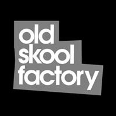 Old Skool Factory