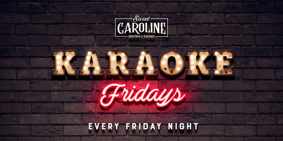 Karaoke Fridays at Sweet Caroline - FREE Drink with RSVP