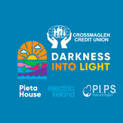 Crossmaglen Darkness Into Light