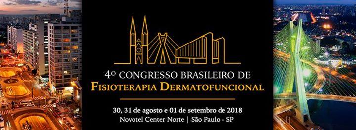4 Congresso Brasileiro de Fisioterapia Dermatofuncional