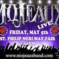 MoJEAUX Live at St. Phillip Neri May  Fair
