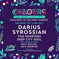 Colours pres Roof Garden Launch Party wDarius Syrossian