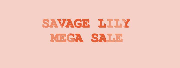 Savage Lily 3 Days Mega Sale