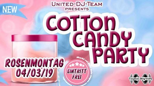Cotton CANDY Party  s ser Rosenmontag 040319