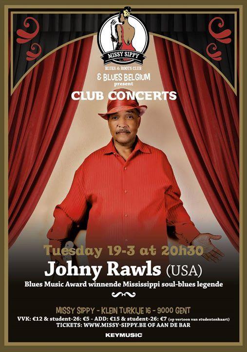 Johnny Rawls (USA) - Missy Sippy Club Concert